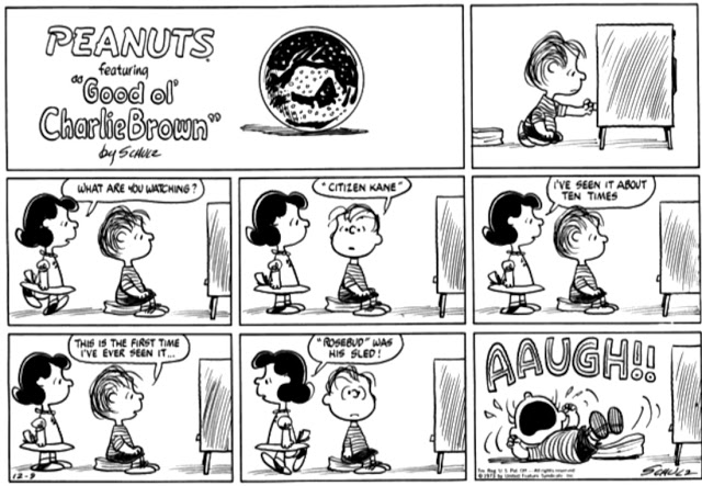 """Rosebud was his sled""2-Peanuts"